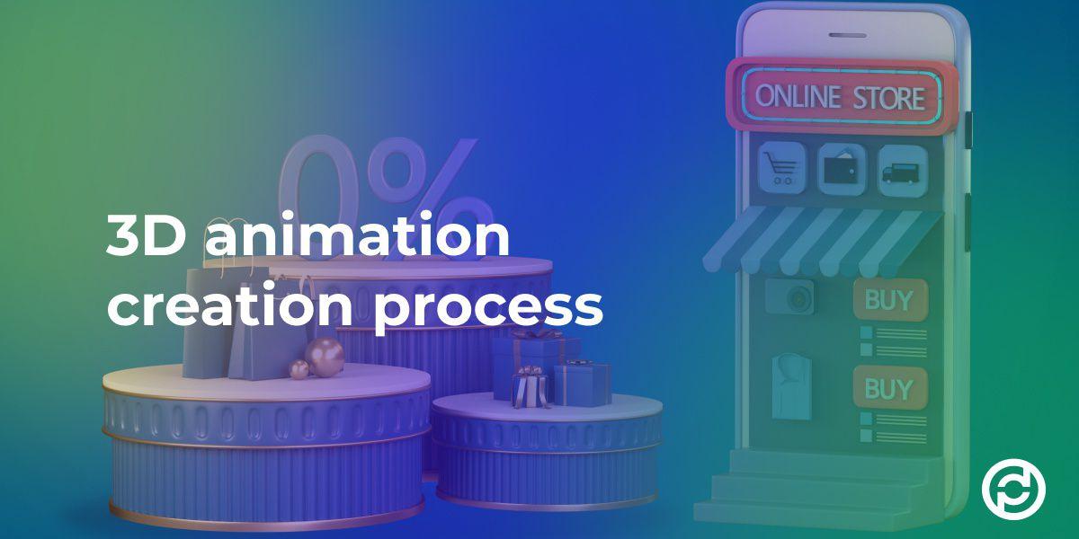 3D animation creation process